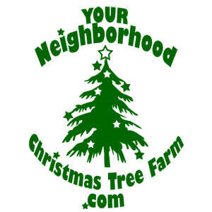 Your Neighborhood Christmas Tree Farm